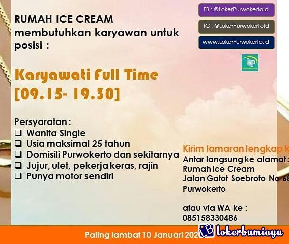Lowongan Kerja Rumah Ice Cream Purwokerto Desember 2020